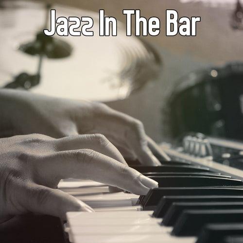 Jazz In The Bar de Bossanova