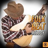 Folk Beat Melody by Various Artists