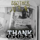 Thank God (Brother N.I.P) by Ganxsta Nip