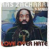 Love Over Hate by Ras Zacharri