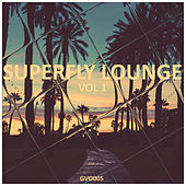 Superfly Lounge, Vol. 1 by Various Artists