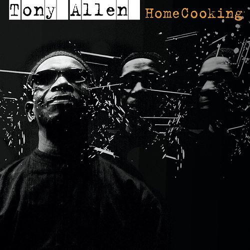 Play & Download HomeCooking by Tony Allen | Napster