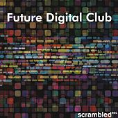 Future Digital Club by Various Artists