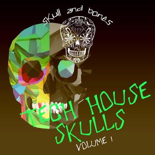 Tech House Skulls, Vol. 1 by Various Artists
