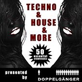Techno & House & More - 48 Essentials Clubtracks pres. by Doppelgänger (Incl. Non-Stop DJ-Mix) by Various Artists
