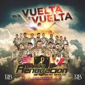 Ala Vuelta Y Vuelta by Banda Renovacion