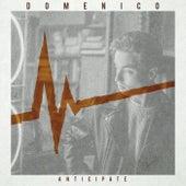 Anticipate by Domenico