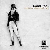 Groove Designer - Single by Hood
