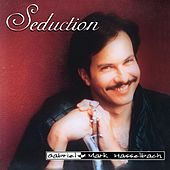 Seduction (Remastered) by Gabriel Mark Hasselbach