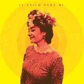 El Unico Para Mi by Leti Garza