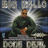 Done Deal by Big Mello