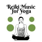 Reiki Music for Yoga – Deep Meditation, Relaxed Mind, Yoga Meditation, Zen Spirit, Soothing Yoga by Kundalini: Yoga, Meditation, Relaxation