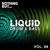 Nothing But... Liquid Drum & Bass, Vol. 8 - EP by Various Artists
