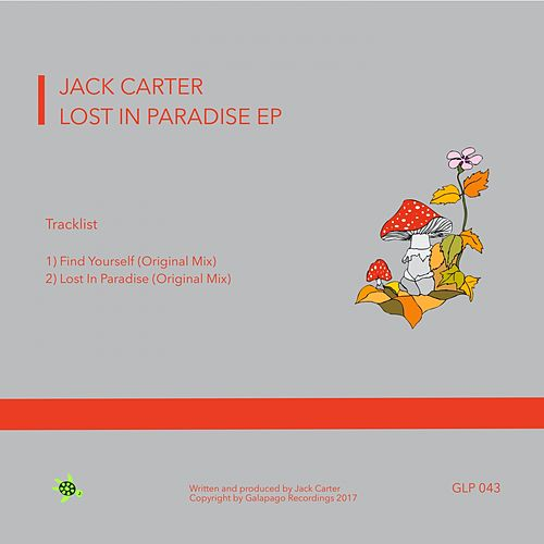 Lost In Paradise - Single by Jack Carter