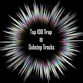 Top 100 Trap & Dubstep Tracks - EP by Various Artists