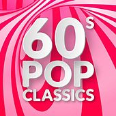 60s Pop Classics by Various Artists