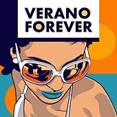 Verano Forever by Various Artists