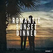 Romantic Sunset Dinner, Vol. 1 (Smooth & Melodic Summer Beats) by Various Artists