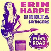 Big Road de Erin Harpe and the Delta Swingers