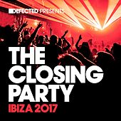 Defected Presents The Closing Party Ibiza 2017 (Mixed) von Various Artists