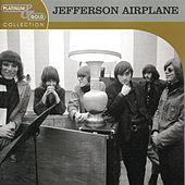 Play & Download Platinum & Gold Collection by Jefferson Airplane | Napster