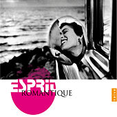 Play & Download Esprit Romantique by Various Artists | Napster
