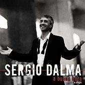 Play & Download A Buena Hora by Sergio Dalma | Napster