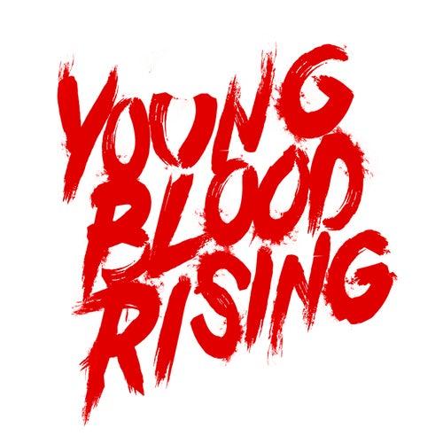Young Blood Rising by Santa Cruz