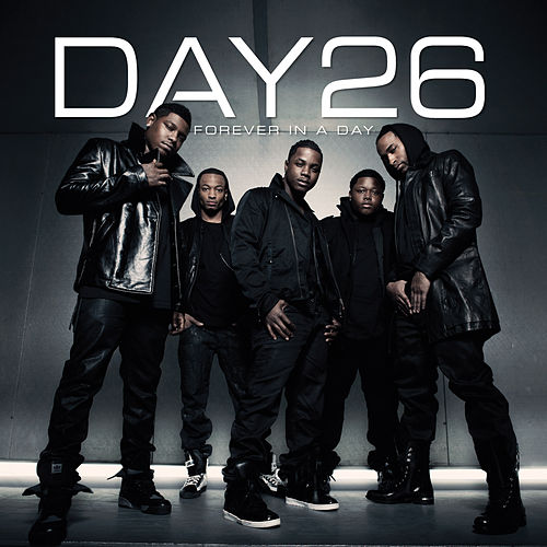 Play & Download Forever In A Day by Day26 | Napster