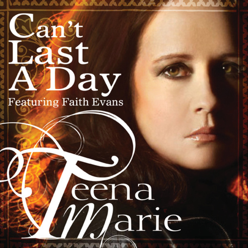 Can't Last A Day by Teena Marie