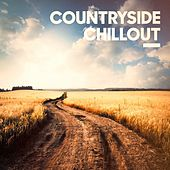 Countryside Chillout by Various Artists