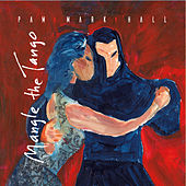 Mangle the Tango by Pam Mark Hall