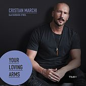 Your Loving Arms by Cristian Marchi