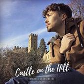 Castle on the Hill von Michele Grandinetti