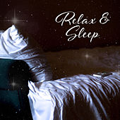 Relax & Sleep – Serenity Nature Sounds, Keep Calm & Relax, Sleep Music by Relax - Meditate - Sleep