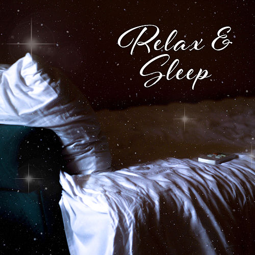 Relax & Sleep – Serenity Nature Sounds, Keep Calm & Relax, Sleep Music by Relax - Meditate - Sleep