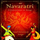 Navaratri - Celebrations in Songs by Various Artists