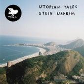 Utopian Tales by Stein Urheim