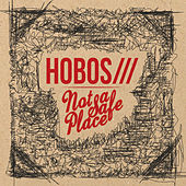 Not a Safe Place by The Hobos (Rock)