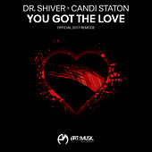 You Got the Love (2017 Remode) by Dr. Shiver and Candi Staton