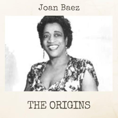 The Origins de Joan Baez