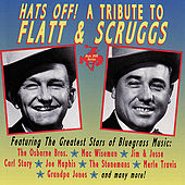 Play & Download Hats Off! A Tribute To Flatt & Scruggs by Various Artists | Napster