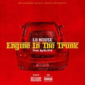Engine in the Trunk by Lil Mouse