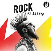 Rock De Barrio by Various Artists