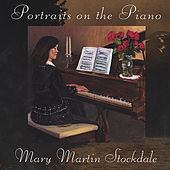 Play & Download Portraits On The Piano by Mary Martin | Napster