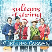 Christmas Caravan by Sultans of String