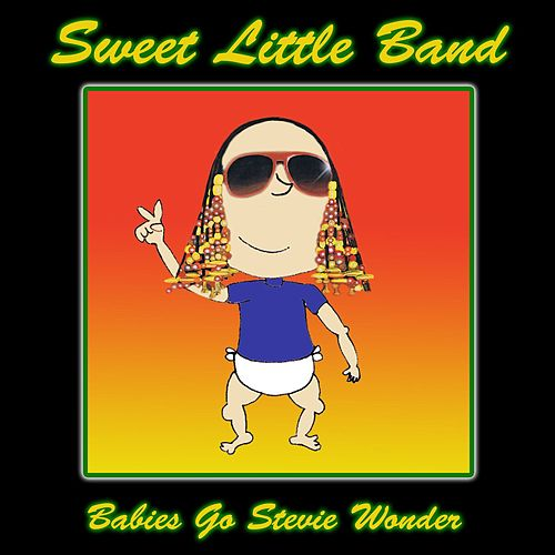 Babies Go Stevie Wonder de Sweet Little Band