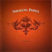 Play & Download Smoking Popes Tribute by Various Artists | Napster
