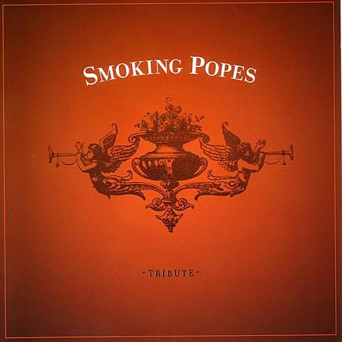 Smoking Popes Tribute by Various Artists