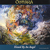 Play & Download Kissed By An Angel by Ostara | Napster